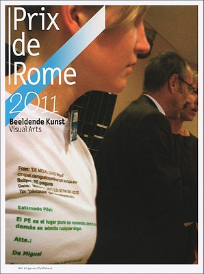 Image for PrixdeRome.NL 2011: Visual Arts
