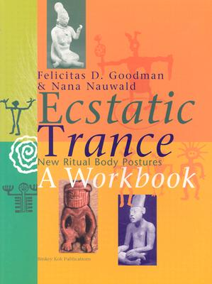 Image for Ecstatic Trance: New Ritual Body Postures