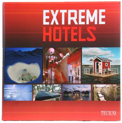 Image for Extreme Hotels (English, Dutch and French Edition)