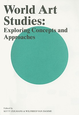 Image for World Art Studies: Exploring Concepts and Approaches
