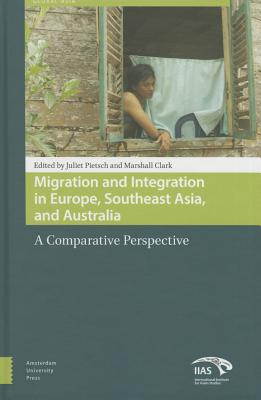 Image for Migration and Integration in Europe, Southeast Asia, and Australia: A Comparative Perspective (Global Asia)