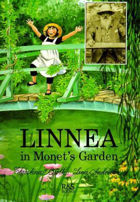 Image for LINNEA IN MONET'S GARDEN