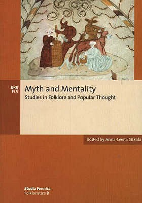 Image for Myth and Mentality: Studies in Folklore and Popular Thought (SF Folkloristica)