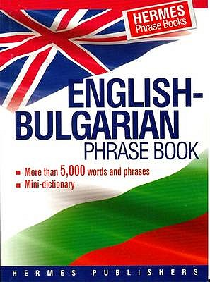 Image for English-Bulgarian Phrase Book: Classified - with English Index and Pronunciation of Bulgarian Words