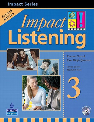 Impact Listening 3 2nd Edition, Harsch, Kenton,  Wolf-Quintero, Kate