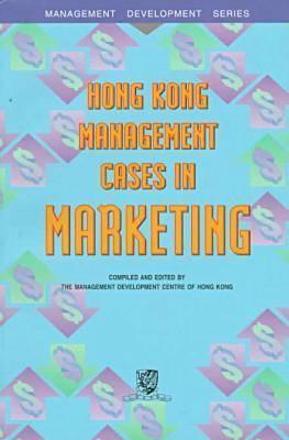 Image for Hong Kong Management Cases Marketing (Management Development Series)