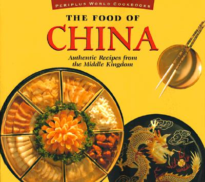 Image for Food of China (P) (Food of the World Cookbooks)