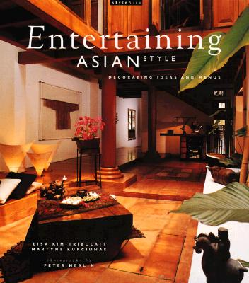 Image for Entertaining Asian Style: Decorating Ideas and Menus
