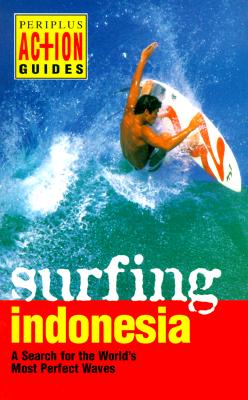 Image for Surfing Indonesia (Periplus Action Guides)