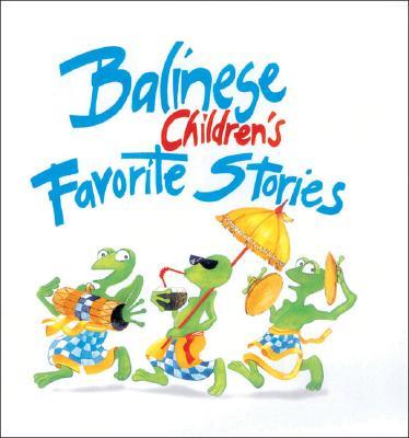 Image for Balinese Children's Favorite Stories (Children's Favorite Stories)
