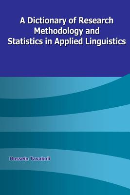 Image for A Dictionary of Research Methodology and Statistics in Applied Linguistics