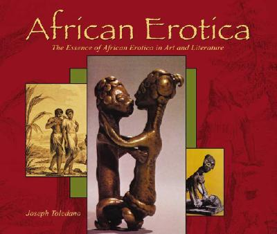 Image for African Erotica: The Essence of African Erotica in Art and Literature (Essence of Erotica series)