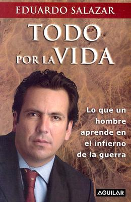 Image for Todo por la vida (Spanish Edition)