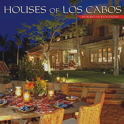 Image for Houses of Los Cabos, Fourth Edition