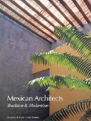 Image for Mexican Architects; Tradition and Modernism (English and Spanish Edition)