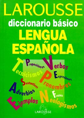 Image for Larousse diccionario basico de la lengua Espanola/ Larousse's Basic Dicitionary of the Spanish Language (Spanish Edition)