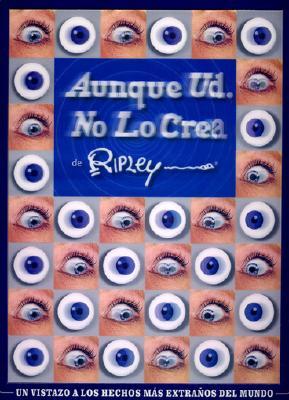Image for Ripley Aunque Usted No lo Crea de Ripley (NR) (Spanish Edition)
