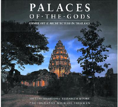 Image for Palaces of the Gods: Khmer Art & Architecture in Thailand