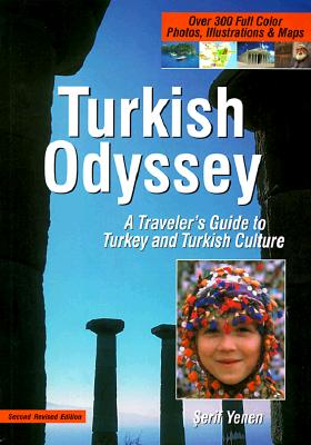 Image for Turkish Odyssey : A Traveler's Guide to Turkey and Turkish Culture