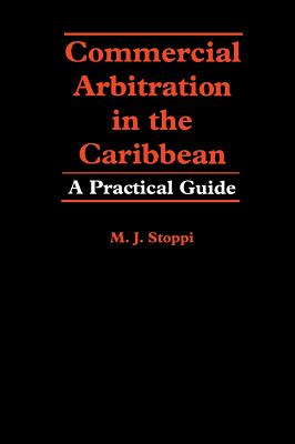 Image for Commercial Arbitration in the Caribbean: A Practical Guide