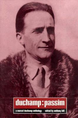 Image for Duchamp: Passim : A Marchel Duchamp Anthology