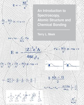 Image for Introduction To Spectroscopy, Atomic Structure And Chemical Bonding