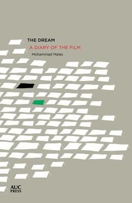 The Dream: A Diary of a Film, Malas, Mohammad