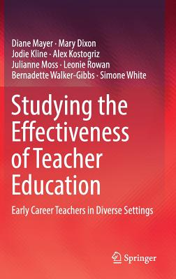 Image for Studying the Effectiveness of Teacher Education: Early Career Teachers in Diverse Settings