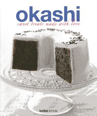 Image for Okashi: Sweet Treats Made With Love