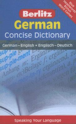 Berlitz German Concise Dictionary (Berlitz Concise Dictionary) (German and German Edition), Berlitz Publishing
