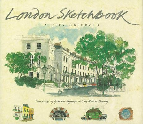 London Sketchbook: A City Observed, Binney, Marcus