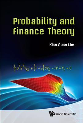 Probability and Finance Theory, Kian Guan Lim