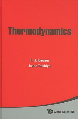 Thermodynamics, H. J. Kreuzer; Isaac Tamblyn