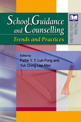 Image for School Guidance and Counselling: Trends and Practices (Hong Kong Teacher Education)