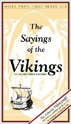 Image for The Sayings of the Vikings (Viking Series - Literary Pearls from the Viking Age)