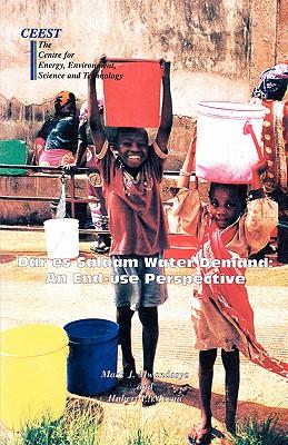 Dar es Salaam Water Demand. An End-use Perspective, Mwandosya, Mark J. et Meena, Hubert E.s